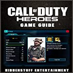 Call of Duty Heroes Game Guide |  HiddenStuff Entertainment