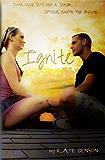 Ignite (The Ignite Series Book 1)