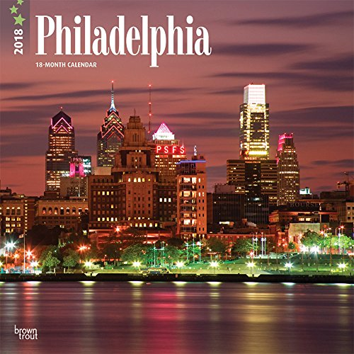Philadelphia 2018 12 x 12 Inch Monthly Square Wall Calendar, USA United State of America Pennsylvania Northeast City (Multilingual Edition)