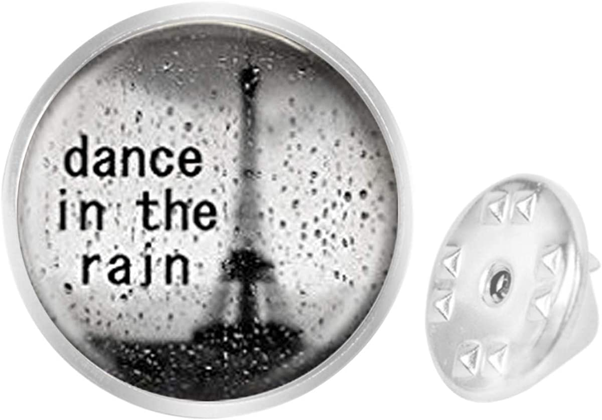 WAZZIT Round Metal Tie Tack Hat Lapel Pin Brooches Dance in The Rain Inspirational Quote Banquet Badge Enamel Pins Trendy Accessory Jacket T-Shirt