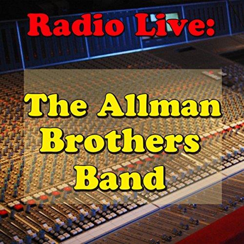 Radio Live: The Allman Brother...