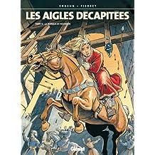 Les Aigles décapitées T08 : La marque de Nolwenn (French Edition)
