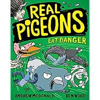 Real Pigeons Eat Danger: Real Pigeons #2 (Volume 2)
