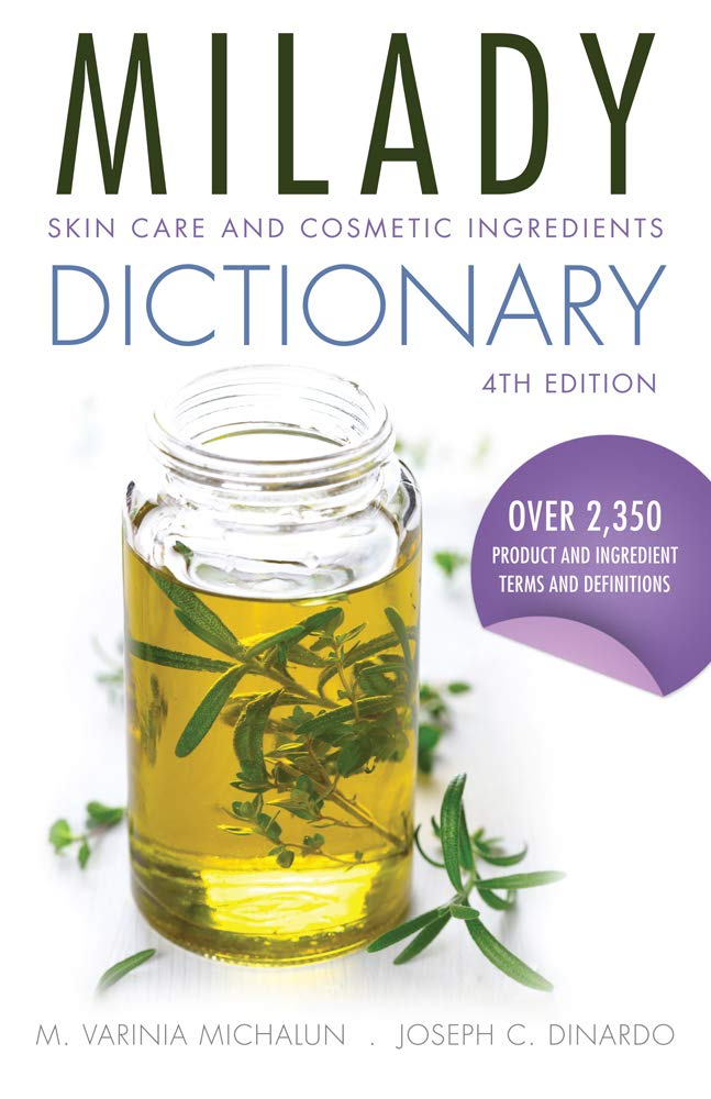 Skin Care and Cosmetic Ingredients Dictionary ebook