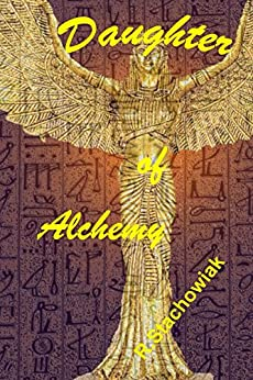 Daughter of Alchemy by [Stachowiak, R.]