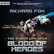 Blood of Heroes: The Ember War, Book 3 | Richard Fox