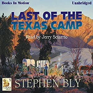 Last of the Texas Camp Audiobook