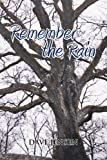 Remember the Rain, Dave Jensen, 1441530770