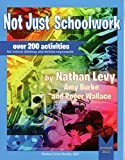 img - for Not Just Schoolwork Revised Edition book / textbook / text book