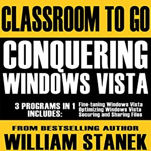 Conquering Windows Vista Classroom-to-Go Audiobook
