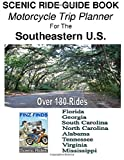Search : SCENIC RIDE GUIDE BOOK Motorcycle Trip Planner For The Southeastern U.S.