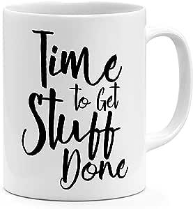 Loud Universe Ceramic Time To Get Stuff Done Motivation Mug, White