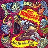 Just for the Hell of It by Mad Mongols