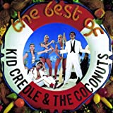 Best of: Kid Creole & Coconuts