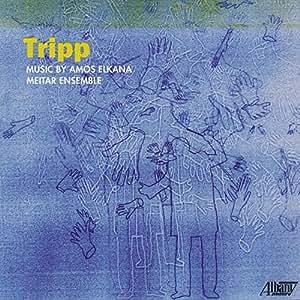 Tripp: Music by Amos Elkana