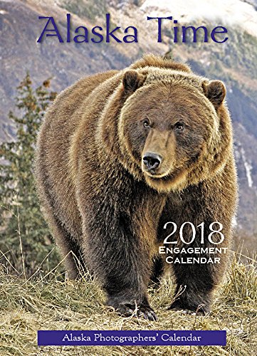 Alaska Time™ 2018 Engagement Calendar