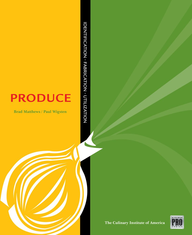 Kitchen Pro Series: Guide to Produce Identification, Fabrication and Utilization by Cengage Learning