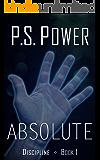 Absolute (Discipline Book 1)