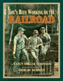 img - for She's Been Working on the Railroad book / textbook / text book