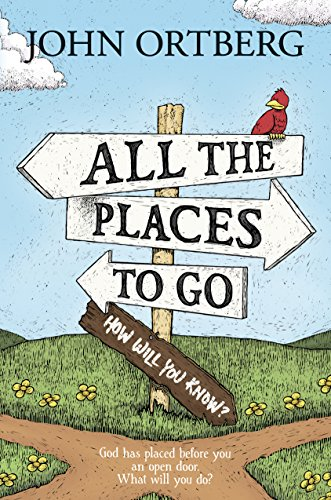 All the Places to Go . . . How Will You Know?: God Has Placed before You an Open Door. What Will You Do? (Providence Place)