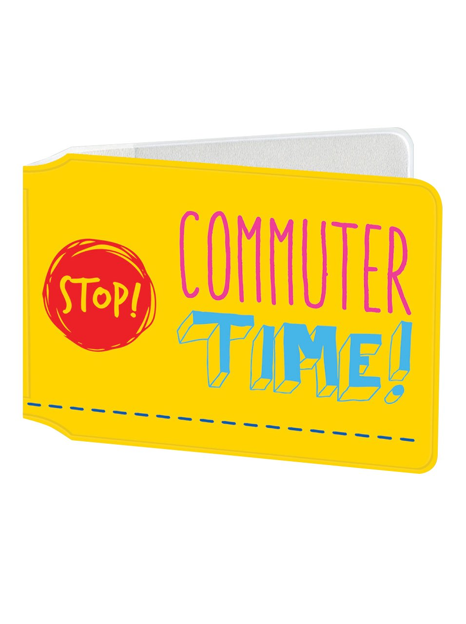 Funny 'Stop! Commuter Time' Travelcard/Oyster Card/Bus Pass Ticket Holder Wallet TC014