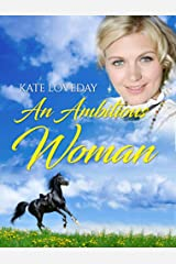 An Ambitious Woman:Redwoods Trilogy Book 3 Kindle Edition