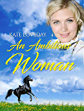 An Ambitious Woman:Redwoods Trilogy Book 3