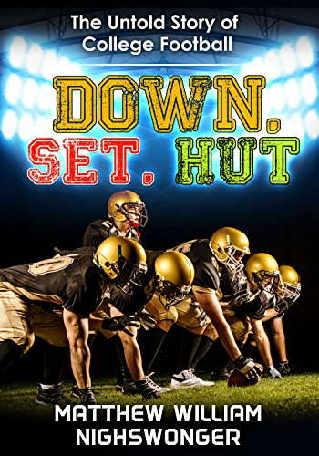Down, Set, Hut: The Untold Story of College - College Hut