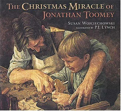 The Christmas Miracle of Jonathan Toomey by Wojciechowski, Susan(October 2, 1995) Hardcover