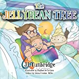 The Jellybean Tree, J. L. Tunbridge, 1452508135