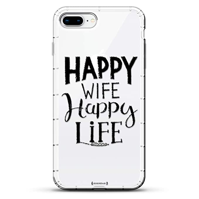 Quotes: Happy Wife Happy Life Quote | Luxendary Air Series Clear case with  3D-Printed Design & Air Cushions for iPhone 8/7 Plus
