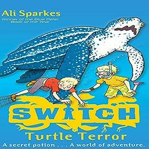 S.W.I.T.C.H.: Turtle Terror Audiobook