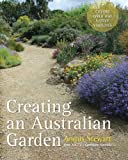 Creating an Australian Garden, Angus Stewart, 1743310234