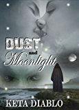 Dust and Moonlight ((Fantasy Time Travel))
