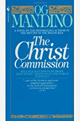 The Christ Commission: Will One Man Discover Proof That Every Christian in the World Is Wrong? Mass Market Paperback