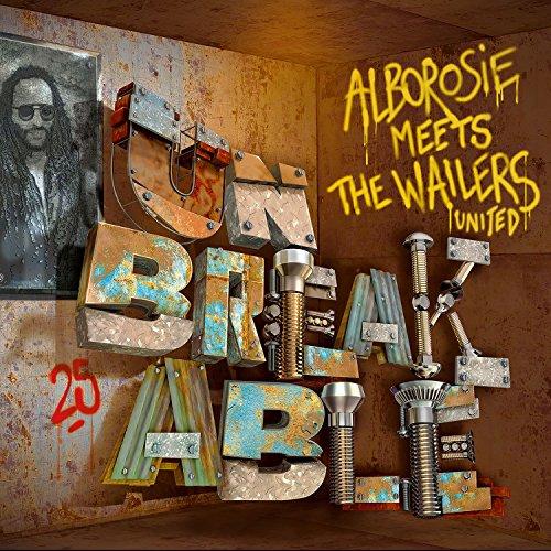 Unbreakable: Alborosie Meets T...