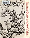 Japanese Quest for a New Vision, Stephen Addiss, 0913689246