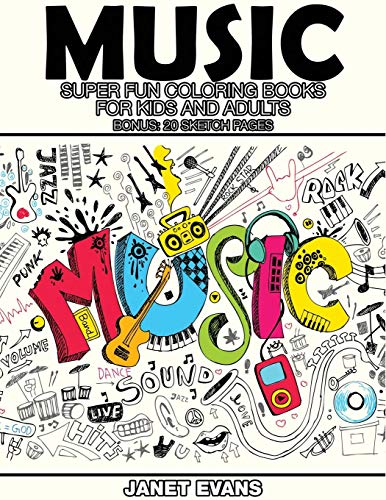 Music: Super Fun Coloring Books for Kids and Adults (Bonus:...