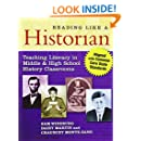 Reading Like a Historian: Teaching Literacy in Middle and High School History Classrooms―Aligned with Common Core State Standards
