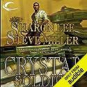 Crystal Soldier: Liaden Universe Books of Before, Book 1  Hörbuch von Sharon Lee, Steve Miller Gesprochen von: Kevin T. Collins