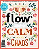 Flow Magazine Issue 18 (2017) Calm In The Chaos