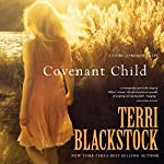 Covenant Child | Terri Blackstock