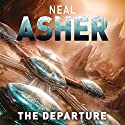 The Departure: Owner Trilogy, Book 1 Audiobook by Neal Asher Narrated by Peter Noble