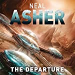 The Departure: Owner Trilogy, Book 1 | Neal Asher