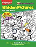 img - for On the Move: Extra-tricky Hidden Pictures  puzzles for expert searchers (Highlights  Super Challenge Hidden Pictures ) book / textbook / text book