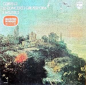 Corelli: 12 Concerti grossi op. 6 [Vinyl Schallplatte] [3 LP Box-Set]