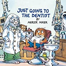 Just Going to the Dentist (Little Critter)[JUST GOING TO THE DENTIST (LIT][Paperback]