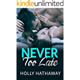 Never Too Late: A Sweet Secret Baby Romance