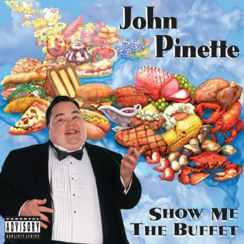Show Me The Buffet (original Unedited Version) by Uproar Entertainment