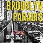 Brooklyn Paradis 1   Livre audio Auteur(s) : Chris Simon Narrateur(s) : Cyril Godefroy